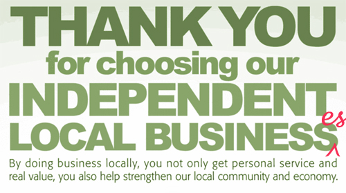Local Independent Business - we love!